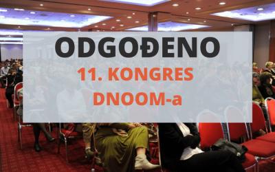 ODGAĐA SE 11. KONGRES DNOOM-a