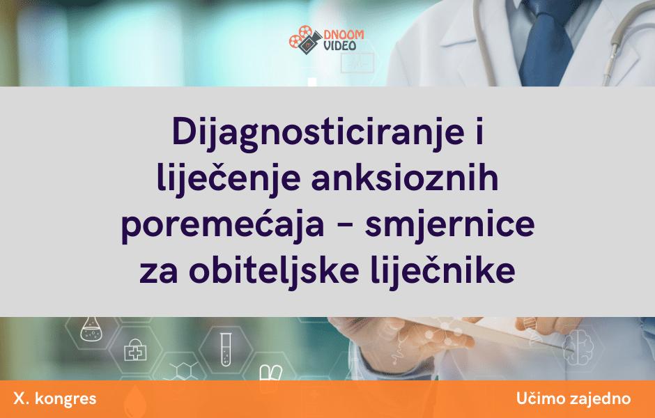 Dijagnosticiranje i liječenje anksioznih poremećaja – smjernice za obiteljske liječnike (1)