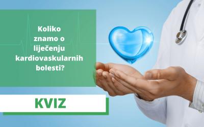 Kviz: Koliko znamo o liječenju kardiovaskularnih bolesti?